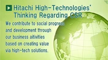 Hitachi High-Technologies' Thinking Regarding CSR