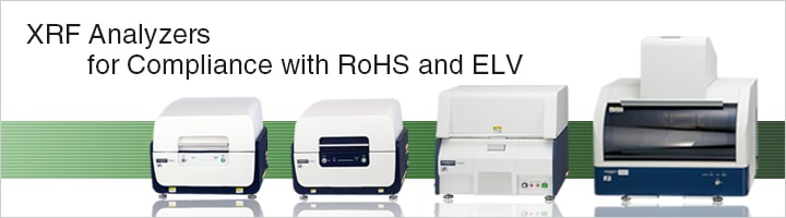 XRF Analyzers from  for compliance with RoHS and ELV