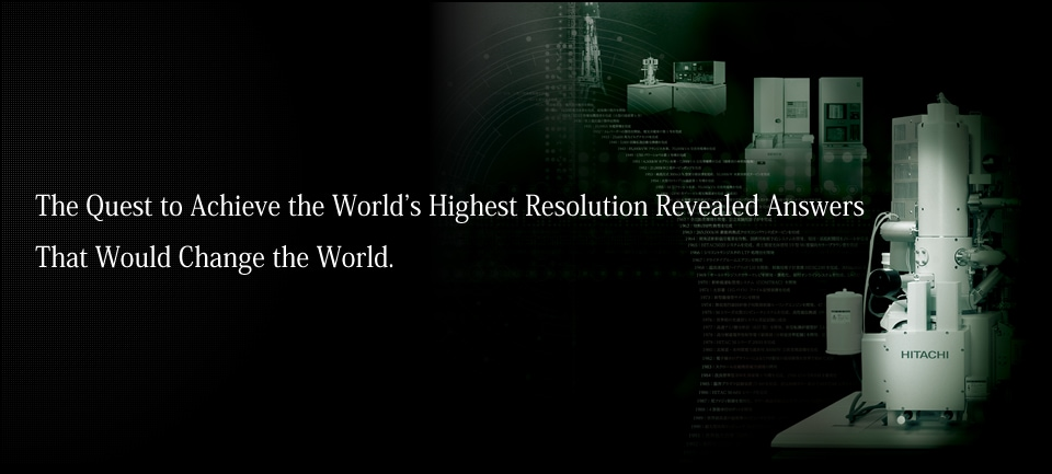 The Quest to Achieve the World's Highest Resolution Revealed Answers That Would Change the World.